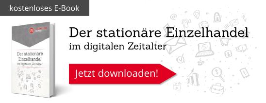 Whitepaper: Der stationäre Einzelhandel im digitalen Zeitalter – zum Download